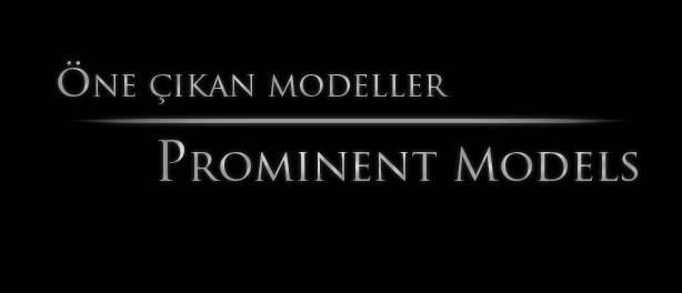 Öne Çıkan Modeller | Prominent Models